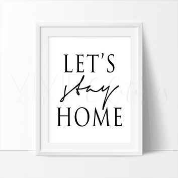 'Let's Stay Home', Romantic Typography