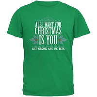 All I Want For Christmas Is Beer Irish Green Adult T-Shirt
