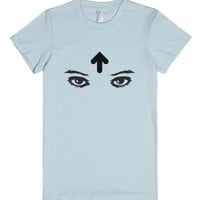My Eyes Are Up Here-Female Light Blue T-Shirt