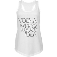 Vodka is a Good Idea: Custom Junior Fit Next Level Racerback Terry Tank Top - Customized Girl