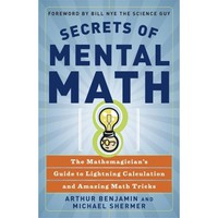Secrets of Mental Math book by Arthur Benjamin and Michael Shermer