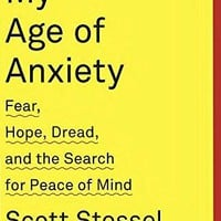My Age of Anxiety Reprint