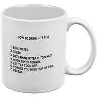 How to Drink Hot Tea White All Over Coffee Mug