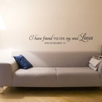 I Have Found The One My Soul Loves Song Of Solomon Vinyl Wall Decal