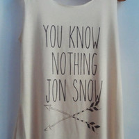 You Know Nothing Jon Snow Game of Thrones Shirts Tank top Pop Punk Rock Tank Top Vest Women T shirt lady T-Shirt Size S,M,L