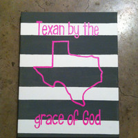 Texan by the grace of God saying quote 11 x 14in canvas