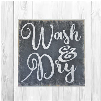 Wash And Dry Laundry Room Sign Distressed Wood Sign Farmhouse Laundry Room Sign Home Decor Wall Decor