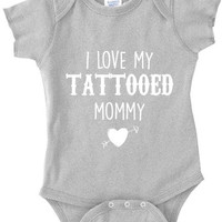 Infant Clothing - I Love My Tattooed Mommy Onesuit - Children (0-18 Months)