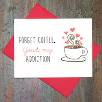 Valentine's Day Funny Coffee Addiction Love Greeting Card