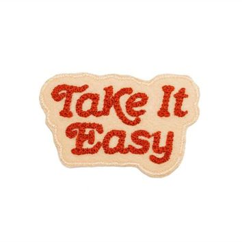 """""""Take It Easy"""" Patch"""