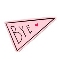 """Bye"" Sassy Pink Flap Bumper Sticker for Women"