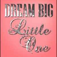 Dream Big Little One - Pink Baby Girl Nursery Wall Art, Silver Glitter - INSTANT DIGITAL DOWNLOAD - Printable Graphics, Kids Room Wall Art