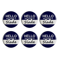 Slade Hello My Name Is Plastic Resin Button Set of 6