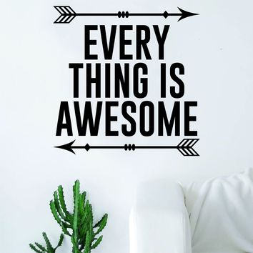 Every Thing is Awesome Arrows Quote Wall Decal Sticker Room Art Vinyl Home Decor Living Room Bedroom Inspirational