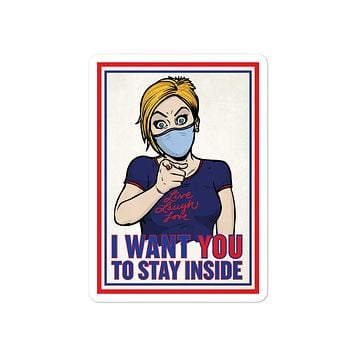 COVID Karen I Want You To Stay Inside Sticker