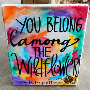 You Belong Among the Wildflowers // watercolor swirl painting // 8x10 inch canvas // READY TO SHIP