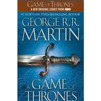 A Game of Thrones Song of Ice and Fire By George R. R. Martin