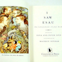 I Saw Esau -The Schoolchild's Pocket Book. Illustrated by Maurice Sendak. First US Edition