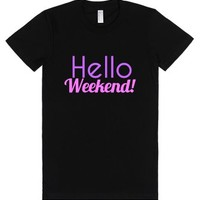 Hello Weekend, Casual Friday T-Shirt-Female Black T-Shirt