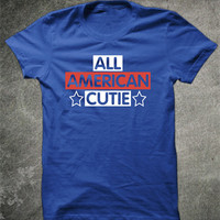 Women's T-Shirt. All American Cutie Shirt. Girl T-Shirt. Birthday Gift For Teenage Girl College Student Red White Blue