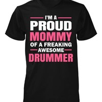 Proud Mommy Of A Drummer - Unisex Tshirt