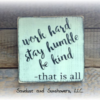 Inspirational Sign, Rustic Wall Decor, Rustic Sign, Distressed Sign, Wood Signs With Sayings, Inspirational Wall Art, Work Hard Stay Humble