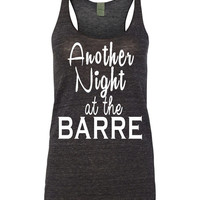 Barre Tanks Another Night At The Barre Tank Top WorkOut Shirt Pure Barre Workout Yoga Women's Top Gym