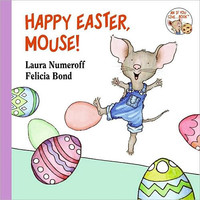 Happy Easter, Mouse! an If You Give Board Book