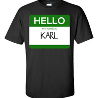 Hello My Name Is KARL v1-Unisex Tshirt