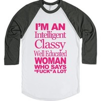 I'm An Intelligent Classy Well Educated