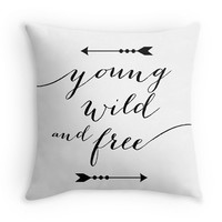 Young Wild and Free Typography Decorative Throw Pillow Cover