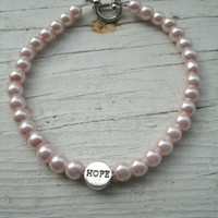 Pink Pearl Hope Bracelet - Breast Cancer Awareness Month is October - great gift, inspirational message of hope, cancer awareness jewelry