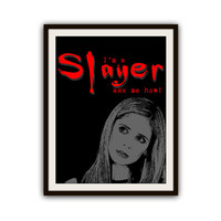 Buffy the Vampire Slayer Buffy Quotes Typography Poster