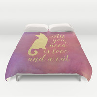 All You Need is Love and a Cat Duvet Cover by Samantha Ranlet