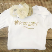 """White and Gold Baby Girl Onsie and Headband Set, """" #prettygirl """",  Infant Photo Prop"""
