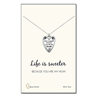 Linda Life is Sweeter Because You Are My Mom Necklace