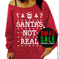 Santa's Not Real - Ugly Christmas Sweater - Red Slouchy Oversized Sweatshirt