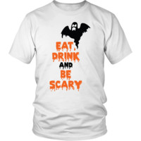 Halloween Eat Drink and Be Scary Ghost Halloween T-Shirt