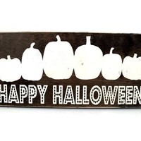 Happy Halloween Sign Rustic Wood Wall Art Home Decor Door Hanger (#1221)