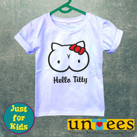 Hello Titty for Kids/Youth/Toddler Short Sleeve T-Shirt