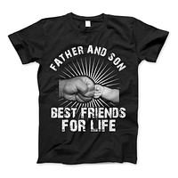 Father And Son Best Friends For Life T-Shirt & Apparel Father's Day Gift