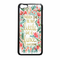Red Flowers Though She Be But Little She Is iPhone 5c Case