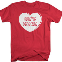 He's Mine Matching Couple's T-Shirts Valentine's Day Heart Shirts Men's Women's Unisex Cute Tees LGBT Couples