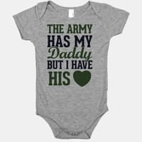 The Army Has My Daddy, But I Have His Heart