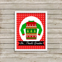 Ugly Christmas Sweater Art Print 8 x 10 INSTANT Digital Download Printable