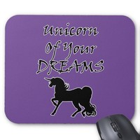 Unicorn Of Your Dreams (Black) Mouse Pad