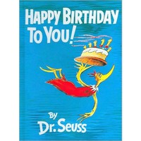 Happy Birthday to You! (Hardcover) by Dr. Seuss