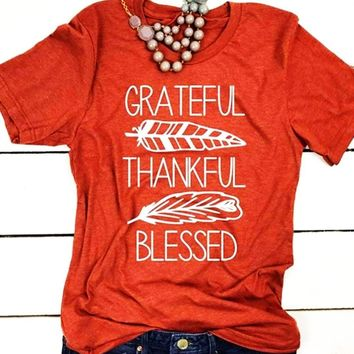 Grateful, Thankful, Blessed O-Neck Tee Shirt