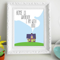 Home is Wherever I am With You Art Print 8 x 10