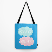 Okay Okay - Thyroid Cancer Awareness Colours Blue Pink and Teal, The Fault in Our Stars Tote Bag by BeautifulHomes   Society6